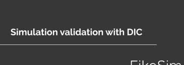 Simulation Validate With DIC